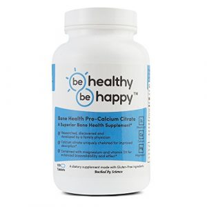 BE HEALTHY BE HAPPY Calcium Supplement 1 Be Healthy! Be Happy! Bone Health Pro - Calcium Citrate Magnesium Vitamin D3 Superior Bone Health Supplement
