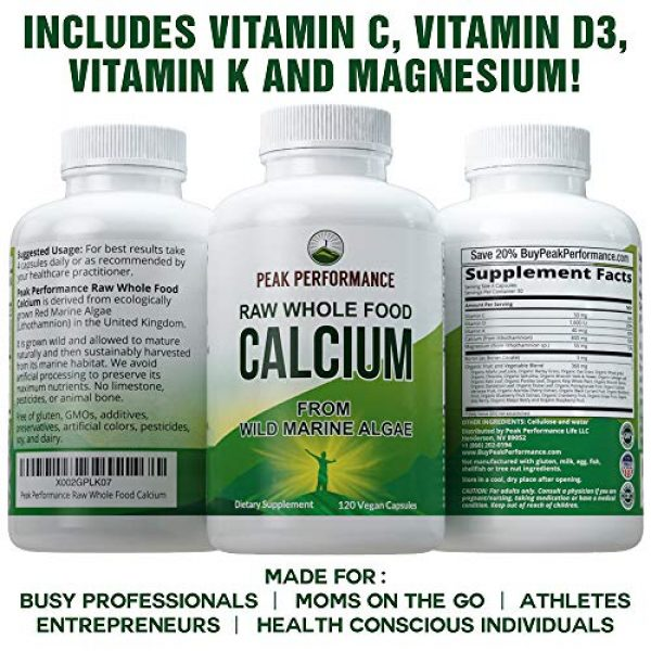 Peak Performance Calcium Supplement 4 Raw Whole Food Vegan Calcium Supplement by Peak Performance. Plant Based Calcium with Vitamin C, D3, K, Magnesium. Capsules for Bone, Joints. with 25 Organic Vegetables and Fruits 120 Pills, Tablets