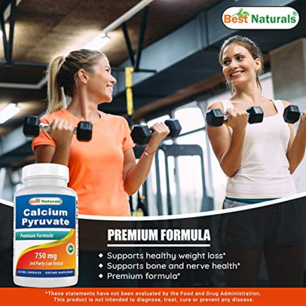 Best Naturals Calcium Supplement 4 Best Naturals Calcium Pyruvate Fat-Burning Formula for Thighs, 750 mg 120 Capsules - Calcium pyruvate for Weight Loss
